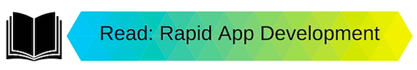 Rapid App Development