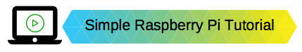 Raspberry Pi RPi Tutorial Blog Post