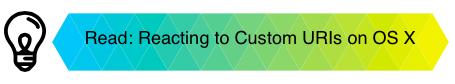 Let Your OS X Desktop App React to Custom URIs