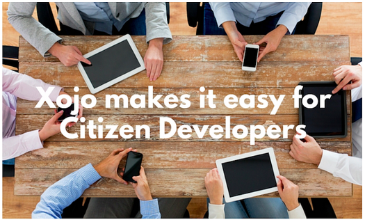 Citizen Developers with Xojo
